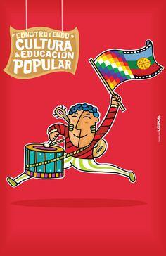 """""""Construyendo Cultura y Educación Popular"""" / Gráfica creada para la Organización territorial de la Bandera CEP / Gráfica creada por La Espora. 2014 Popular, Protest Posters, Memes, Fictional Characters, Blog, Block Prints, Political Art, Mural Painting, Murals"""