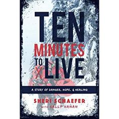 #BookReview of #TenMinutestoLive from #ReadersFavorite - https://readersfavorite.com/book-review/ten-minutes-to-live  Reviewed by Sarah Rollins for Readers' Favorite  Ten Minutes to Live: A Story of Danger, Hope and Healing by Sheri Schaefer had me intrigued by the title alone. However, it was the story itself that was completely captivating from cover to cover, with the true story of the main character, Pastor Mike Schaefer, who experienced a life-threatening ski accident, and his fight for