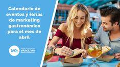 Calendario de eventos y ferias de marketing gastronómico para el mes de abril