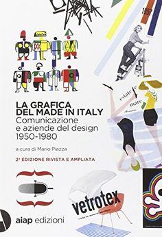 La grafica del made in Italy. Ediz. italiana e inglese