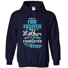 I am a FIRE FIGHTER and a mother T-Shirts, Hoodies. BUY IT NOW ==►…
