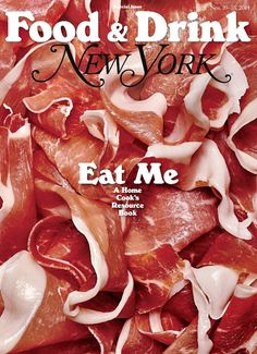 Food and drink New York magazine cover Food Design, Grilling The Perfect Steak, Magazine Cover Design, Magazine Covers, Cool Magazine, Food Magazine Layout, Its Nice That, New Recipes, Food Photography