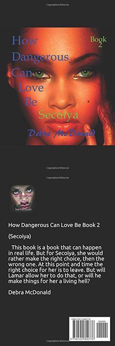 How Dangerous Can Love Be Secoiya Book 2