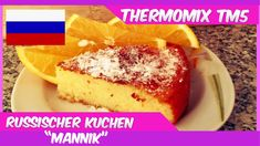 """Thermomix® TM5®♥♥♥russischer Grießkuchen """"Mannik"""" - YouTube"""