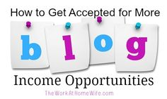 How to Get Accepted for More Blog Income Opportunities