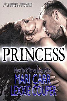 Princess (Foreign Affairs Book 1) by Mari Carr http://www.amazon.com/dp/B00V3XQ0NO/ref=cm_sw_r_pi_dp_.XFdxb04CP0KH