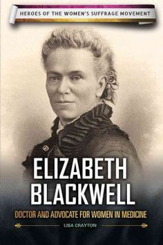 Elizabeth Blackwell: Doctor and advocate for women in medicine - Peabody Main