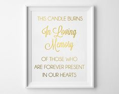 In Loving Memory Sign / This Candle Burns in Memory of Gold Foil Wedding Sign / Gold Foil or Silver Foil / In Memory Print