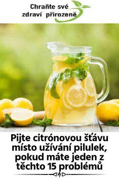 Pijte citrónovou šťávu místo užívání pilulek, pokud máte jeden z těchto 15 problémů Cantaloupe, Mason Jars, Fruit, Tableware, Health, Food, Lemon, Fibromyalgia, Dinnerware