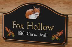 The Fox Hollow property sign incorporates hand painted artwork together with hand carved and gold gilded text. House Name Signs, House Names, Home Signs, Fox Dance, Property Signs, Pub Sheds, Hand Carved, Hand Painted, Country Signs