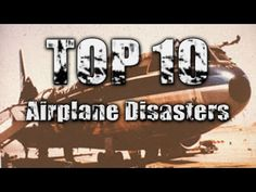 Top 10 Worst Airplane Disasters in History! - YouTube