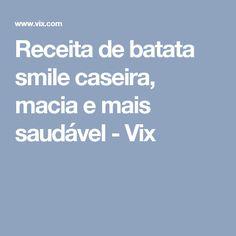 Receita de batata smile caseira, macia e mais saudável - Vix