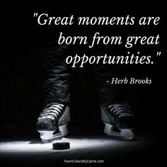 Of The Greatest Hockey Quotes Ever Are you taking advantage of the opportunities life presents you?Are you taking advantage of the opportunities life presents you? Hockey Gifts, Hockey Mom, Hockey Sayings, Hockey Stuff, Ice Hockey Quotes, Funny Hockey Quotes, Hockey Girlfriend, Hockey Sport, Hockey Puck