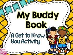 Looking for an activity for learning buddies, big buddies, little buddies, reading buddies etc.? This is a great booklet for students to use to get to know their buddy! $