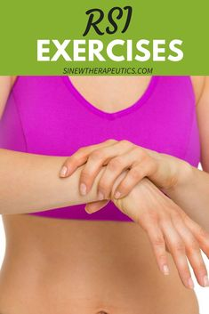 Repetitive Strain Injury Strengthening Exercises. Learn more about RSI at SinewTherapeutics.com Repetitive Strain Injury, Sprain, Helpful Hints, Exercises, Learning, Useful Tips, Exercise Routines, Studying, Excercise