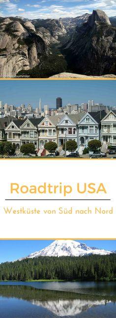 Roadtrip 1: Von Los Angeles nach Seattle – und zurück nach San Francisco