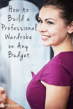 How to Build a Professional Wardrobe on Any Budget - business professional outfits on a budget Professional Wardrobe, Professional Dresses, Business Professional, Professional Women, Work Wardrobe, Business Wear, Business Fashion, Business Women, Career Wear