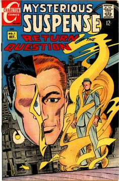 Mysterious Suspense #1, October 1968, cover by Steve Ditko