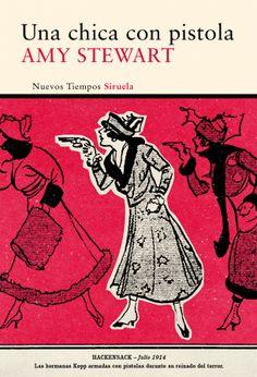 Devoradora de libros: Una chica con pistola - Amy Stewart