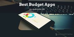 Best budget apps for Android and iOS