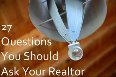 Get your free checklist of the 27 questions that you should be asking your realtor. http://www.theagencyluxe.com/27-question-guide/