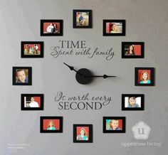 Wall clock. I have the pictures. I just need the clock hands….and I LOVE this quote!! I wanna do this. Yes I do. I will do this.