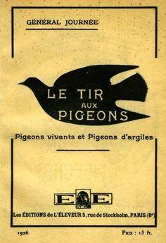 Journée. Le tir aux pigeons. Pigeons vivants et pigeons d'argiles. 1926