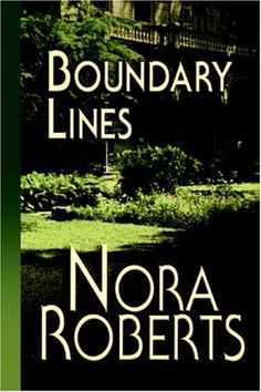 Boundary Lines - Nora Roberts