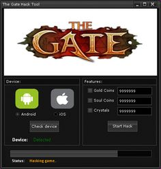 "The Gate Hack Cheats Tool This The Gate Hack will help you generate unlimited Soul Coins and Gold Coins   The Gate Hack Cheat is our newest ""modhacks.com"" fresh from the oven. We worked hard on this one because,being a multi-platform Exploit it can be very difficult to write. After we tested this The Gate … Continue reading The Gate Hack Cheats"