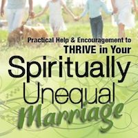 Practical Help & Encouragement to THRIVE in Your Spiritually Mismatched Marriage. www.SpirituallyUnequalMarriage.com