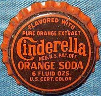 Cinderella Orange Soda, bottle cap   Mil-K Bottling Company, St. Louis, Missouri USA   Cap used 1935-1939   One sold on e-Bay 1/2014 for $23.08.