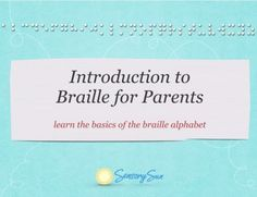 This YouTube video from Sensory Sun is an eight-minute introduction to braille geared toward parents. It takes things step by step, making it easy to begin to understand the system of dots that will open up the world for your child.