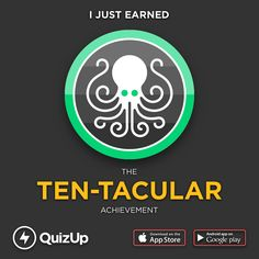 I just unlocked the Ten-Tacular achievement in @QuizUp