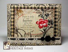 Vintage inspired card  Poster: Jennifer R    Stamps:  January Stamp of the Month--Freesia and sentiment from Cornish Heritage Farms  Paisley Pattern Scrapblock by Cornish Heritage Farms    Ink:  Memento Black by Stewart Superior  Adirondack Cranberry    Patterned paper:  Prima journal sheet  K and Co. vintage papers