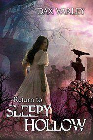 Return To Sleepy Hollow by Dax Varley ebook deal