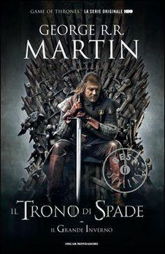 Anche in #ebook la safa #fantasy di George #RRMartin - Il Trono di Spade 1. Il Trono di Spade, Il Grande Inverno.: Libro primo delle cronache del Ghiaccio e del Fuoco