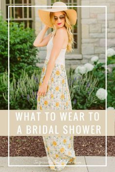 Not quite sure what to wear to a bridal shower? I've got you covered!