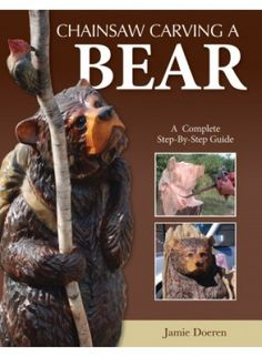 12-7681 - Chainsaw Carving a Bear Book. Chainsaw carving is quickly becoming a popular hobby for woodworkers and a lucrative way to earn money selling carvings. .... Inside Chainsaw Carving a Bear you will find 3 step-by-step projects for carving realistic and caricature bears with a chainsaw. The author covers pattern design, layout, and basic chainsaw cuts. Patterns for additional projects are also provided, along with tips for designing your own chainsaw bear project.
