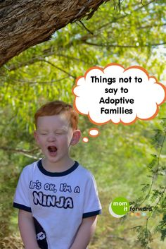 5 Things You Don't Say to Adoptive Families