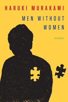 Men Without Women by Haruki Murakami | The 32 Most Exciting Books Coming In 2017