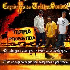 Caçadores da Trilha Sonora Terra Prometida 2009 Download - BAIXE RAP NACIONAL