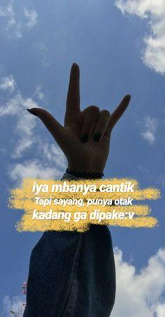 Quotes Rindu, Quotes Lucu, Hard Quotes, Quotes Galau, Reminder Quotes, Story Quotes, Text Quotes, Tumblr Quotes, People Quotes