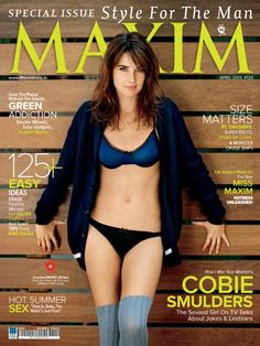 "COBIE SMULDER'S - The sexiest girl on TV talks about Jokes & Lesbians and looking HOT.Only Size matters,from IPL smashers and the judges Weigh In the new ""MISS MAXIM"". Check it out in April 2013 issue of MAXIM on the best Digital store - MAGZTER."