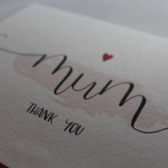This card is the perfect way to tell your mum you are thankful. The hand lettering sits on a stroke of pink colour and the design is enhanced with a red heart. Pink Color, Colour, Easy Cards, Modern Calligraphy, Thank You Cards, Card Stock, Banner, Told You So, Typography