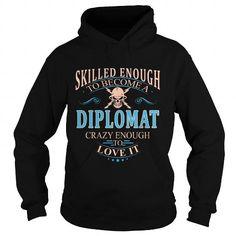 DIPLOMAT T Shirts, Hoodies. Get it now ==► https://www.sunfrog.com/LifeStyle/DIPLOMAT-102543964-Black-Hoodie.html?41382 $38.99