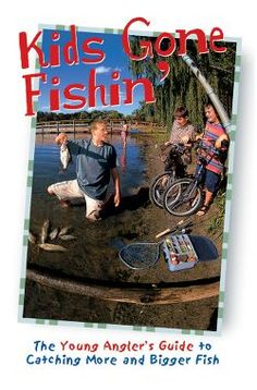 How to fish with kids
