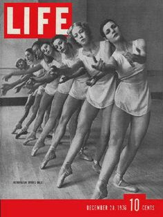 """American Ballet - Life Magazine, December 28, 1936 issue - Visit http://oldlifemagazines.com/the-1930s/1936/december-28-1936-life-magazine.html to purchase this issue of Life Magazine. Enter """"pinterest"""" for a 12% discount at checkout. - American Ballet"""