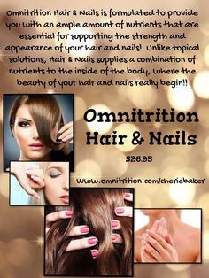 *~*NEW PRODUCT*~*  Omnitrition's Hair & Nails is formulated with a combination of essential nutrients to support strong & healthy hair & nail growth which starts from the inside of the body.  Products applied topicially just doesn't cut it!! Contact me to get your pre-order when this product is released at: 253-335-1329  Omni4You@live.com or FB message me at www.facebook.com/omni.with.cherie