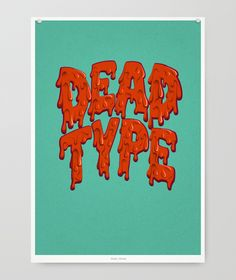 Dead type poster - experimental