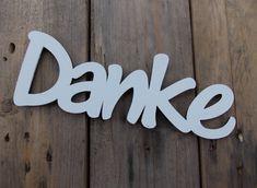 """3D - Schriftzug """"Danke"""" - Hochzeit,Deko,Hartfaser von cup'n print bavaria auf DaWanda.com"""